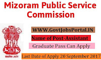 Mizoram Public Service Commission Recruitment 2017– 25 Assistant