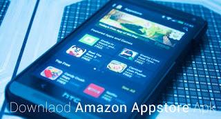 تنزيل متجر Amazon Appstore اخر اصدار مجانا للاندرويد 2018