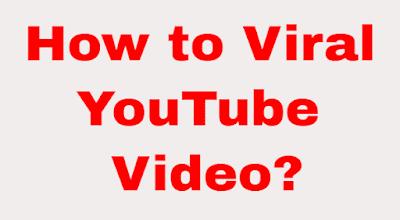 YouTube पर Video Viral कैसे करे.