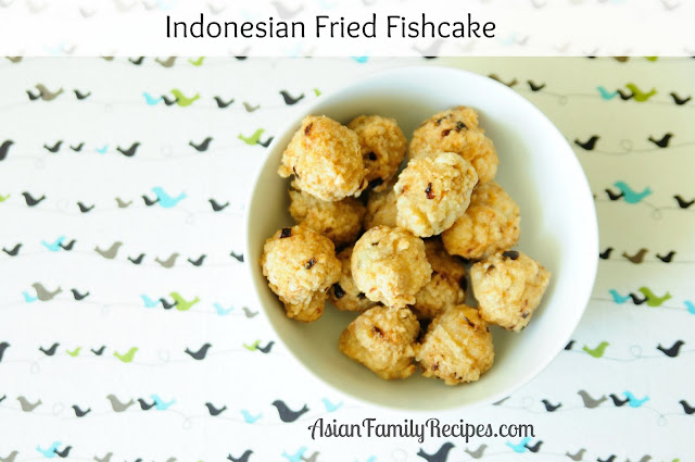 Indonesian Fried Fishcake Recipe