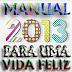 Manual para 2013 – Vida Feliz!