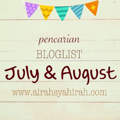 http://www.airahsyahirah.com/2018/06/pencarian-bloglist-july-2018-oleh-airah.html