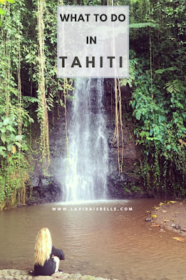 What to do in Tahiti, French Polynesia