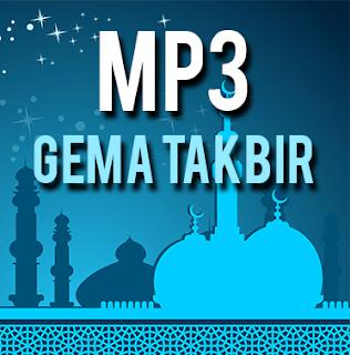 Kumpulan Mp3 Gema Takbir (Dangdut, Dj Remix, Funky, Opick, Ust Jefri)