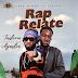 Music: Tusleem Ft. Ayaslin – Rap Relate