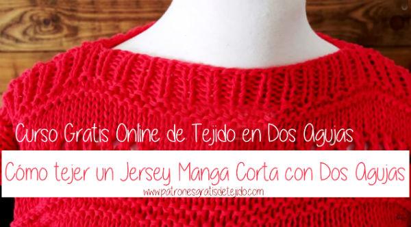 Clase online gratis de tejido dos agujas: suéter mangas cortas