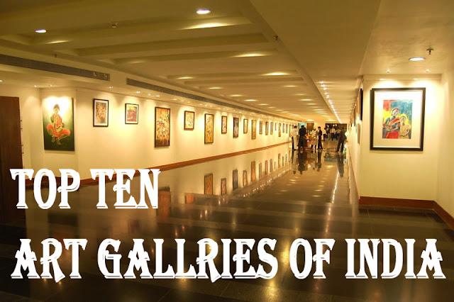 Top Ten Must Visit Art Galleries of India