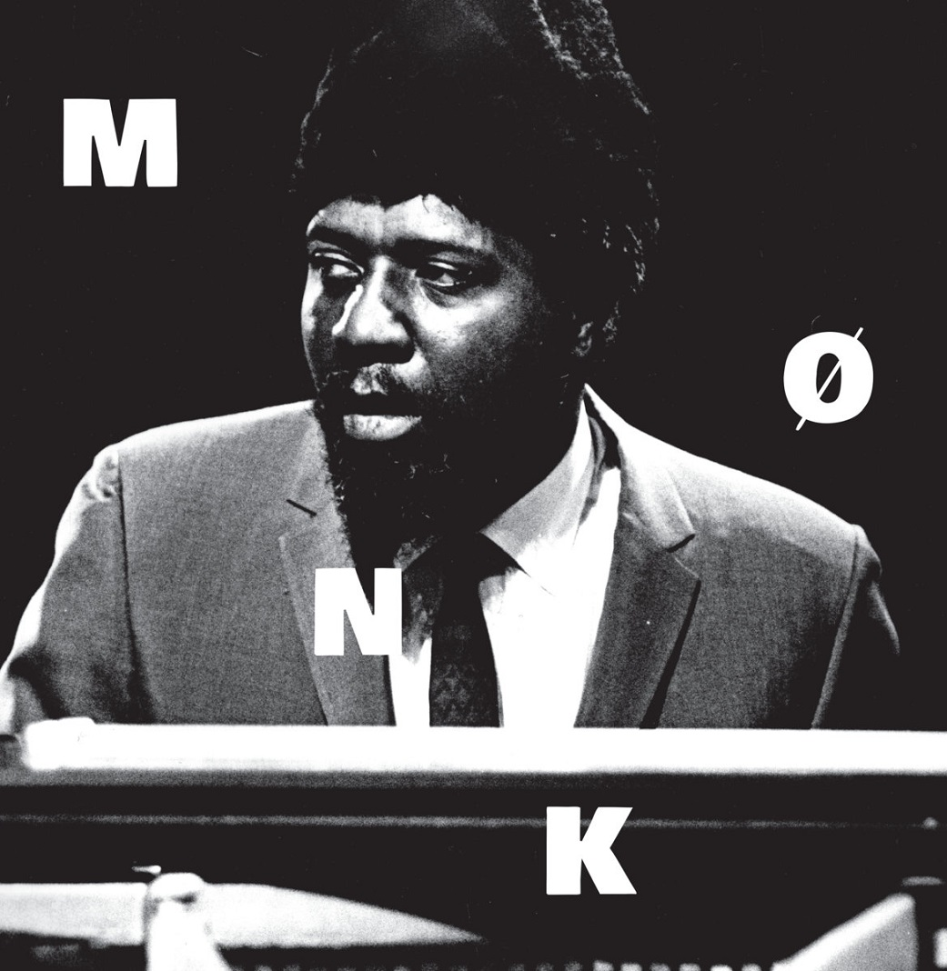 Republic Of Jazz Thelonious Monk Mnk Gearbox Records September Helm This Is A Previously Unreleased Precious Lost Treasure From Monks Most Critically
