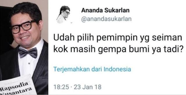Ananda Sukarlan: Udah Pilih Pemimpin Seiman Kok Masih Gempa Bumi?, Netizen Berikan Jawaban Menohok