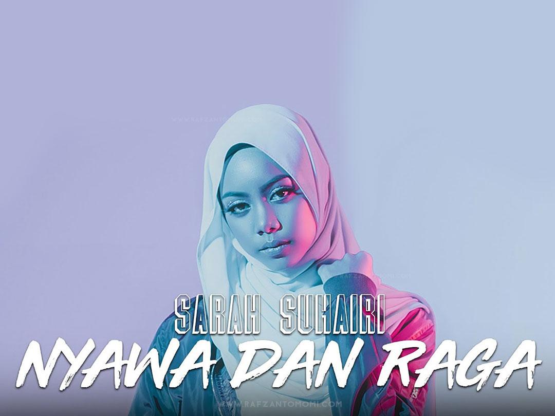 Lirik Lagu Nyawa Dan Raga - Sarah Suhairi