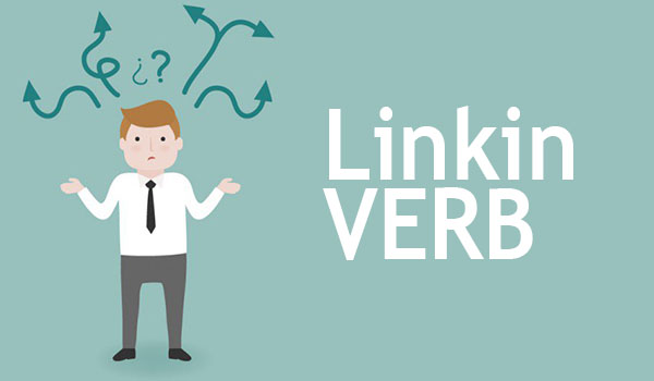 LINKING VERB (Pengertian, Contoh, Daftar, Fungsi) LENGKAP