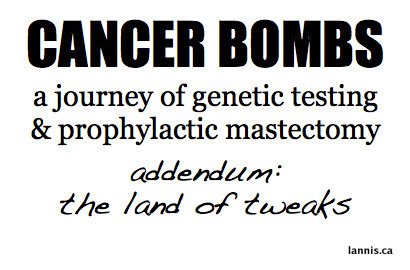 Cancer Bombs: The Land of Tweaks