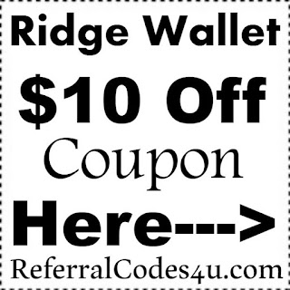 The Ridge Wallet $10 off Promo Code 2017, TheRidgeWallet Referral Bonus January, February, March, April, May
