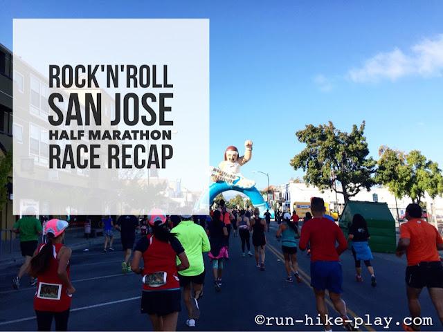 Rock 'n' Roll San Jose Half Marathon Race Recap