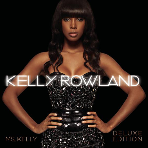 Ms. Kelly: deluxe edition by kelly rowland on apple music.