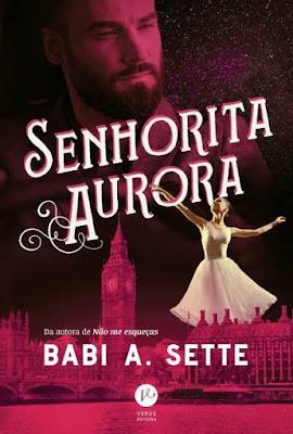 Resultado de imagem para A SENHORA AURORA ROMANCE nova capa