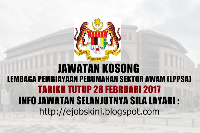 Jawatan Kosong Lembaga Pembiayaan Perumahan Sektor Awam (LPPSA) 2017