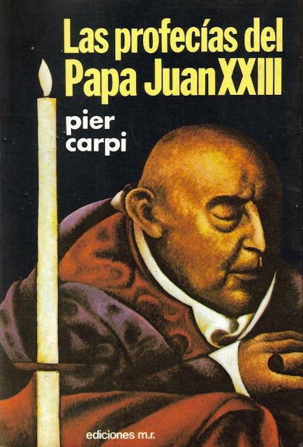 Libro: «Las profecías del Papa Juan XXIII» de Pier Carpi.