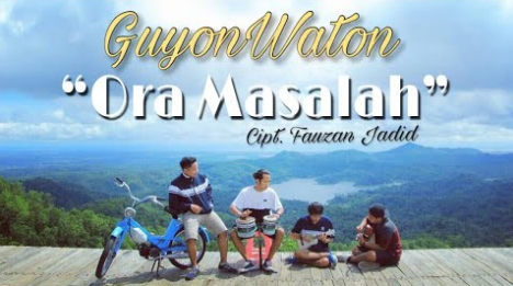 GuyonWaton, Dangdut Koplo, Lagu Cover, Download Lagu GuyonWaton Ora Masalah Mp3 Terbaru 2018