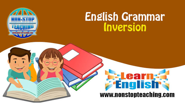 English Grammar: Inversion