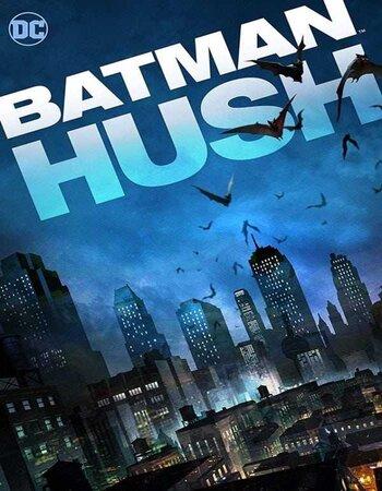 Batman Hush (2019) English 720p HDRip x264 700MB ESubs Movie Download