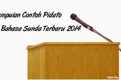Kumpulan Contoh Pidato Bahasa Sunda Terbaru 2019