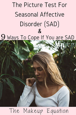 Seasonal Affective Disorder Picture Test & 9 Ways To Cope