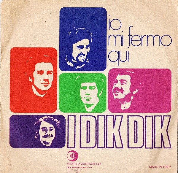 I DIK DIK - IO MI FERMO QUI