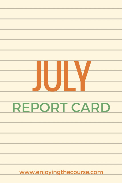 July Report Card