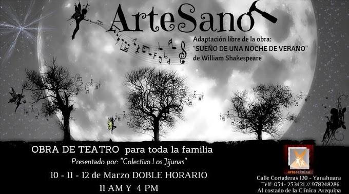 ArteSano, Obra de Teatro de Artescénica, 10,11 y 12 de marzo
