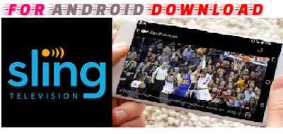Download SlingTv Apk(Update) Android Apk - Watch World Premium Cable Channel Live Tv on Android