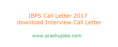 IBPS Call Letter 2017