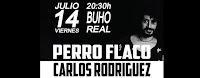 Concierto de Perro Flaco y Carlos Rodríguez en Búho Real
