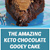 The Amazing Keto Chocolate Gooey Cake