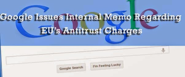 Google Issues Internal Memo Regarding EU's Antitrust Charges : eAskme