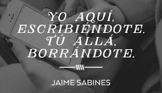 """""""Yo aquí escribiéndote. Tú allá borrándote."""" Las mejores frases de Jaime Sabines"""