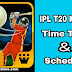 IPL T20 Matches Time Table  2019