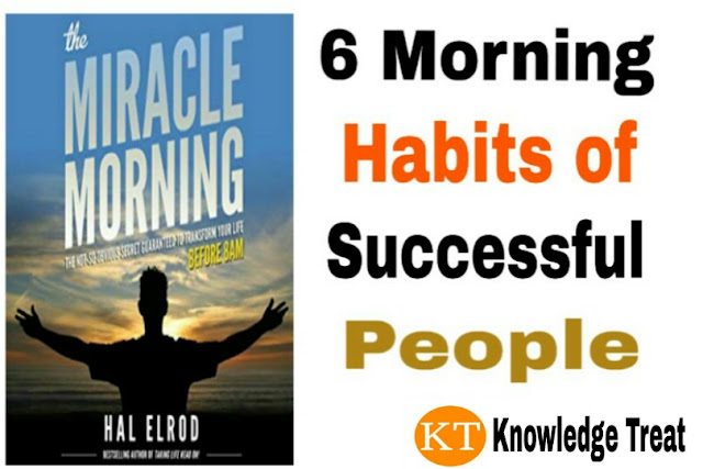 Morning Habits of Successful People, 6 morning habits can change your life