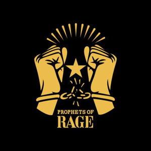 """PROPHETS OF RAGE """"Prophets of Rage"""""""
