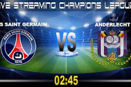 Live Streaming Paris Saint Germain vs Anderlecht 1 November 2017