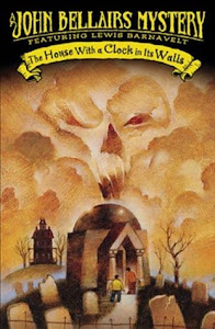 The House with a Clock in Its Walls (Lewis Barnavelt #1) by John Bellairs