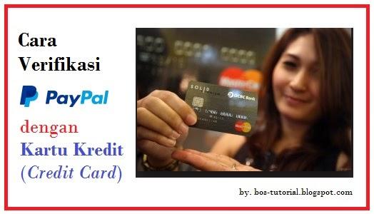 Bagaimana Agar Akun Paypal Bisa Terverifikasi Dengan Cepat dan Tepat