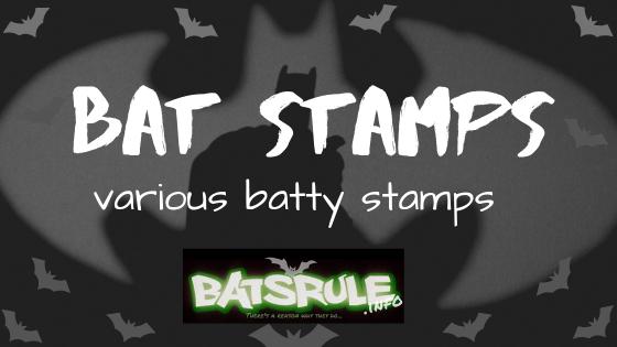 Bat Stamps