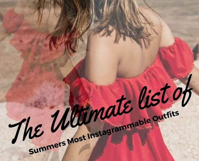 The Ultimate List of Summer's Most Instagrammable Outfits