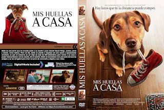 CARATULAMIS HUELLAS A CASA - A DOGS'S WAY HOME - 2019