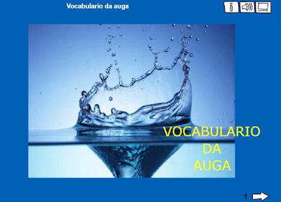https://www.edu.xunta.es/espazoAbalar/sites/espazoAbalar/files/datos/1363694867/contido/vocabulario_auga.html