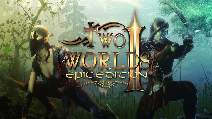 Two Worlds II: Epic Edition