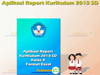 Download Aplikasi Raport Kurikulum 2013 SD Format Excel Kelas 5
