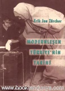 Erik Jan Zürcher - Modernleşen Türkiye'nin Tarihi