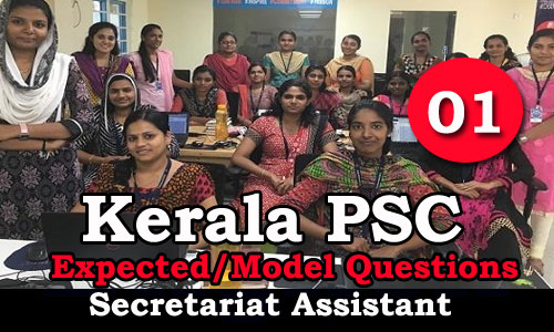 Kerala PSC - Secretariat Assistant Expected / Important Questions - 01